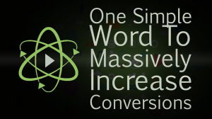 Friday Video – One Simple Word to Increase Your Conversions